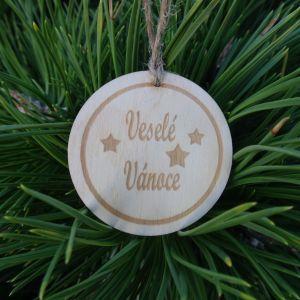 Dřevěná baňka vánoční - Veselé Vánoce 5 x 5 cm